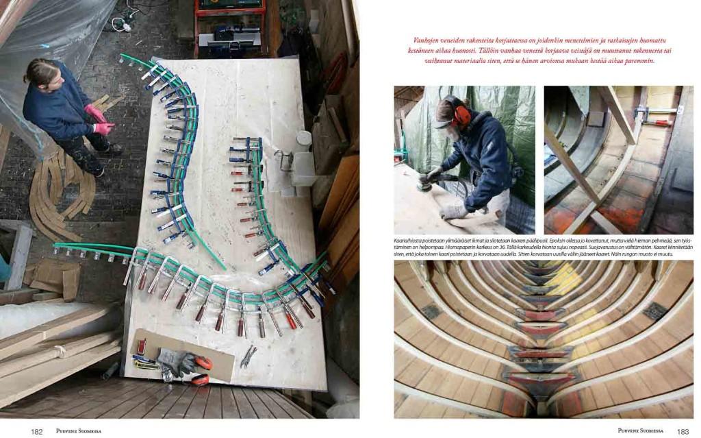Kirjassa esitellään laajojakin remontteja. Tässä Pyry Klippi uusii purjeveneen kaaria.